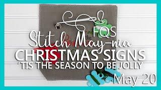 FQS Stitch Maynia 2019 | May 20 | Fat Quarter Shop | Christmas Signs By Tiny Modernist Cross Stitch