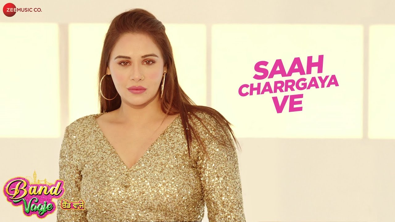 Saah Charrgaya Ve Mp3 song Download Binnu Dhillion