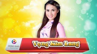 Vọng Kim Lang – Giáng Tiên