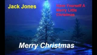 Jack Jones   Have Yourself A Merry Little Christmas