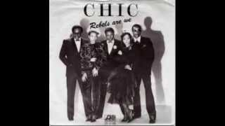 CHIC - Rebels are we (1980)