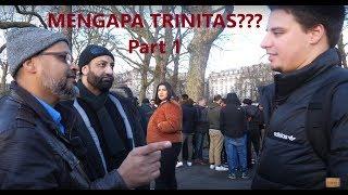 Part 1 - MENGAPA TRINITAS??? - Hashim Vs Kristen - Speakers Corner