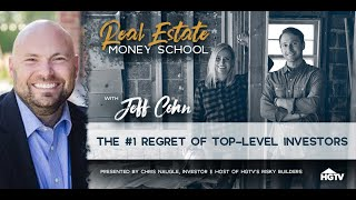 Jeff Cohn On The #1 Regret Of Top-Level Investors