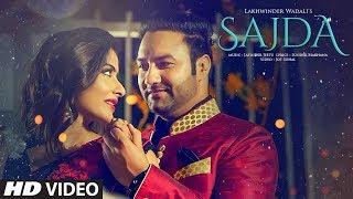 Sajda: Lakhwinder Wadali (Full Video Song   - YouTube