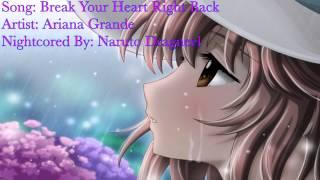 Nightcore ~ Break Your Heart Right Back (Ariana Grande feat. Childish Gambino)