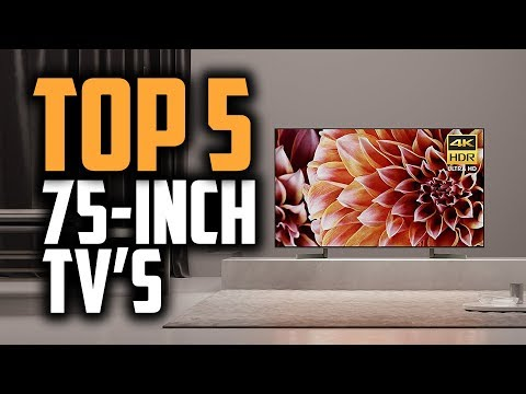 "Best 75-inch TVs In 2018 - Which Is The Best 75"" TV?"