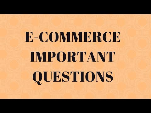 E-COMMERCE IMPORTANT QUESTIONS || UNIT WISE || BEST WAY TO STUDY
