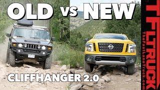 Old vs New: Nissan Titan vs Hummer H2 vs Cliffhanger 2.0 - Titan Trials Ep.3