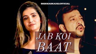 JAB KOI BAAT/Valentine/ Atif Aslam /kumar Sanu /RECREATED WITH story by SHEKHAR KADEL