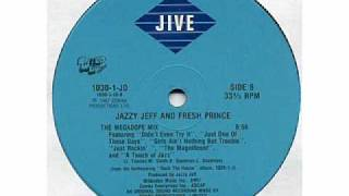 DJ Jazzy Jeff and The Fresh Prince - The Megadope Mix