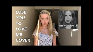 Selena Gomez - Lose You To Love Me (COVER SONG) **EMOTIONAL MUSIC** | Jenna Davis