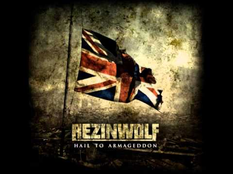 Rezinwolf - Hail To Armageddon