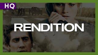 Trailer of Rendition (2007)