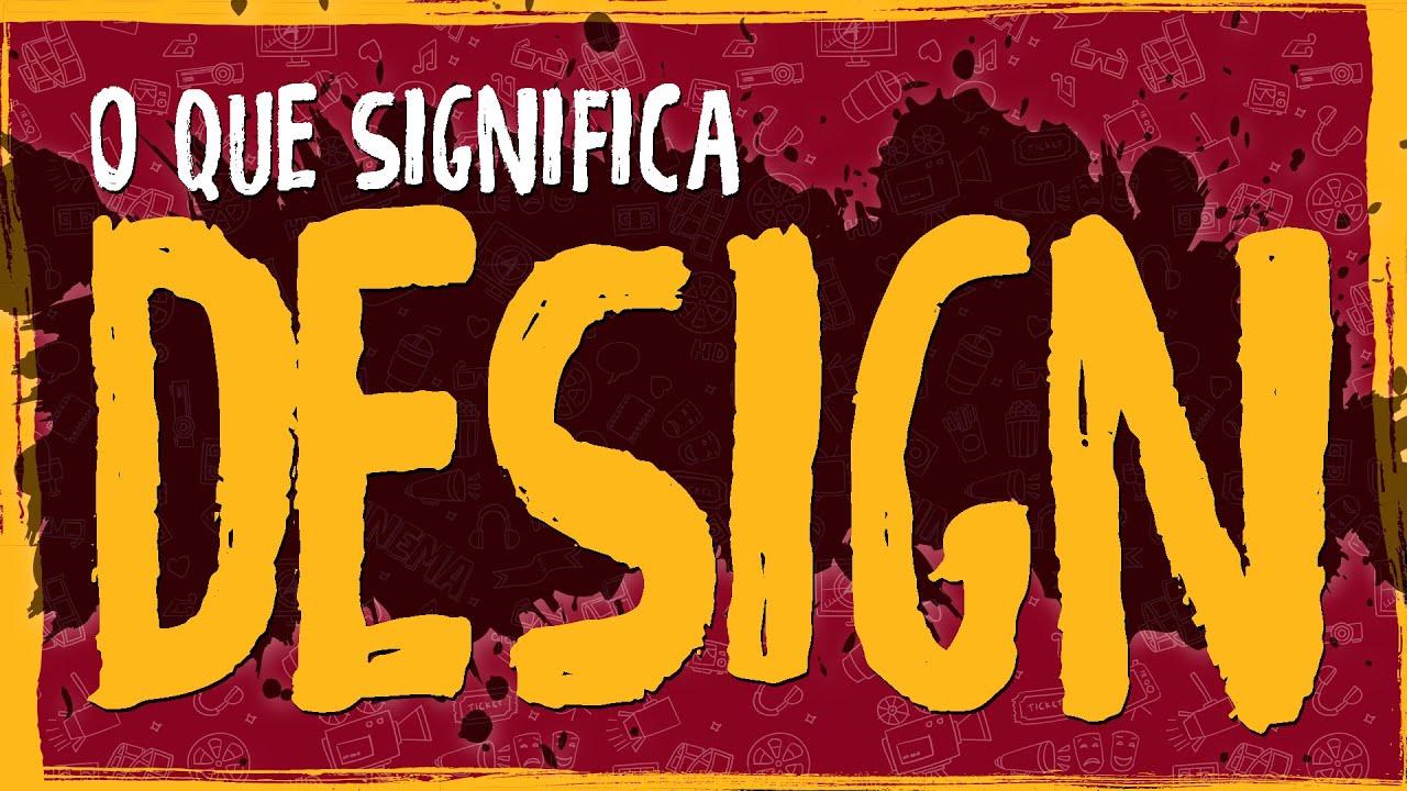O Que Significa Design?