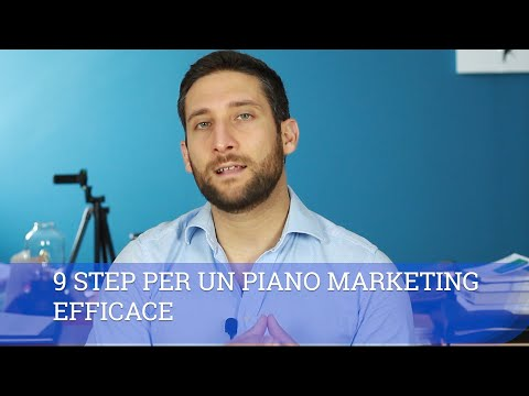 Come creare un piano marketing efficace in 9 step