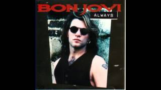 Bon Jovi   Always (Radio Edit) HQ
