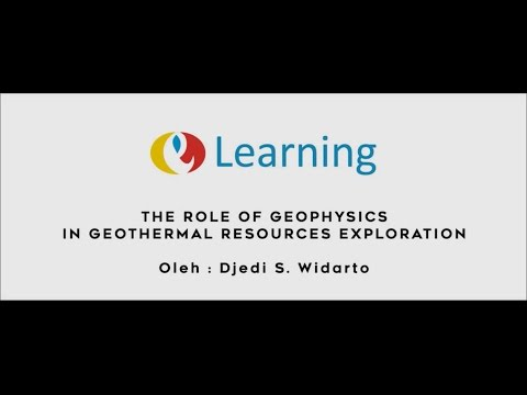 HMGI E-Learning : The Role of Geophysics in Geothermal Exploration (Overview)