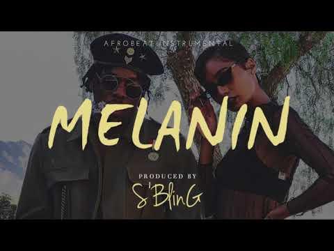 """Melanin"" Afrobeat Instrumental | Runtown x Wizkid x Tekno Type Beat | Prod. by S'Bling"