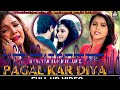 Bewafa Tune Mujko Pagal Kar Diya DJ top mixe video download