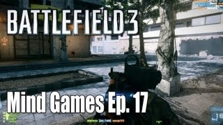 Battlefield 3: AK74 Destruction on Bazaar - Mind Games Ep. 17