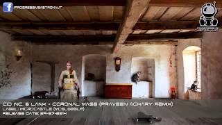 Cid Inc. & Lank   Coronal Mass (Praveen Achary Remix) [microCastle]