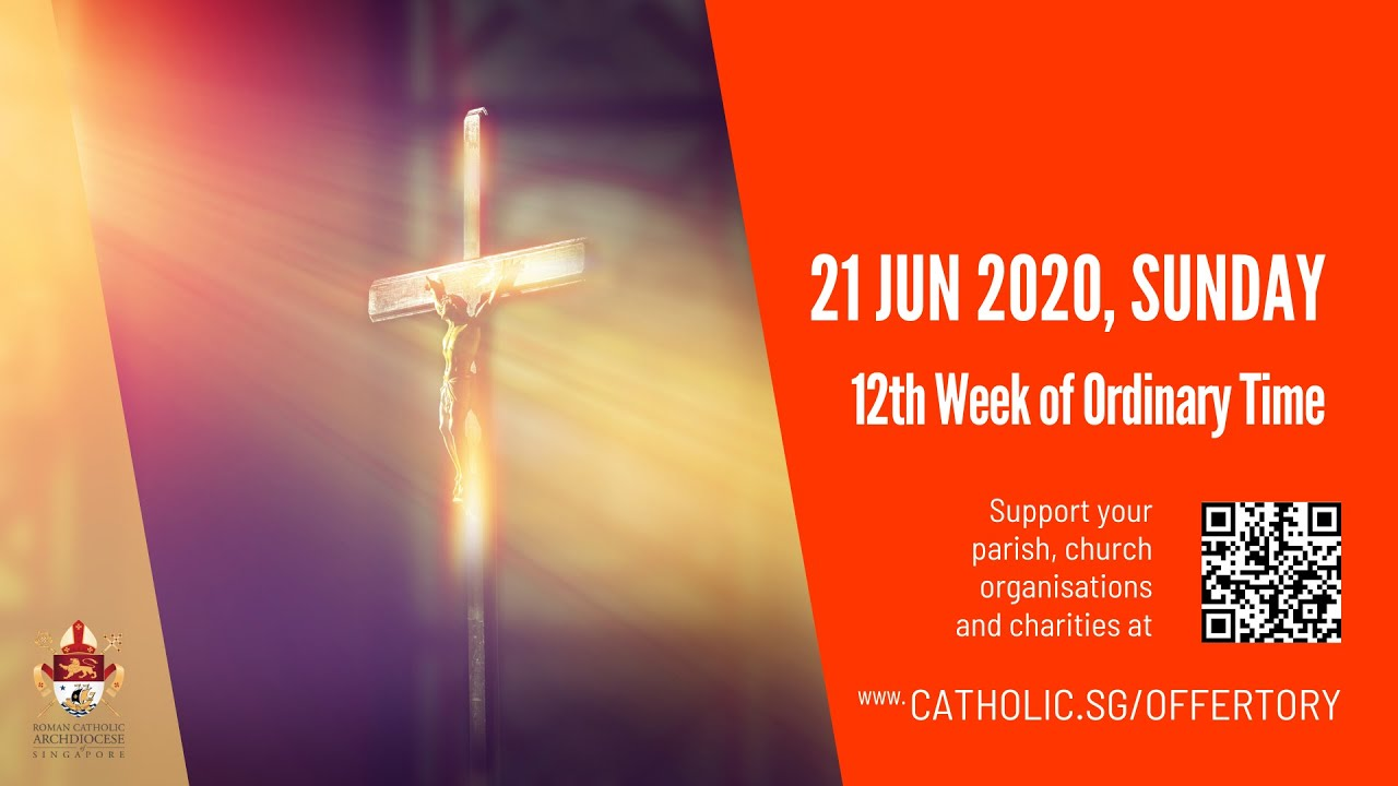 Catholic Sunday Mass Live Online 21st June 2020 from Archdiocese of Singapore