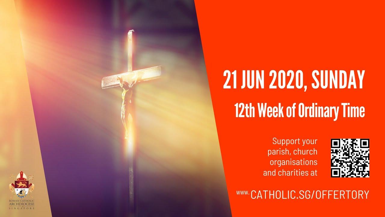 Catholic Sunday Mass Live Online 21st June 2020 Singapore