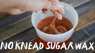 [02] NO KNEAD SUGAR WAX FOR BEGINNERS | Abetweene
