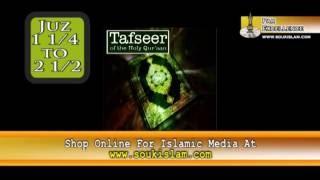 02 Tafseer - Juz 1 1/4  to 2 1/2 - Mufti Ismail Menk