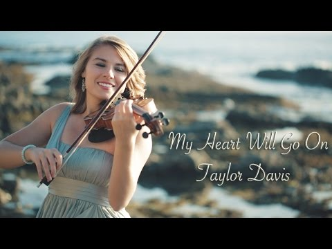 My Heart Will Go On (Titanic) Taylor Davis - Violin Cover