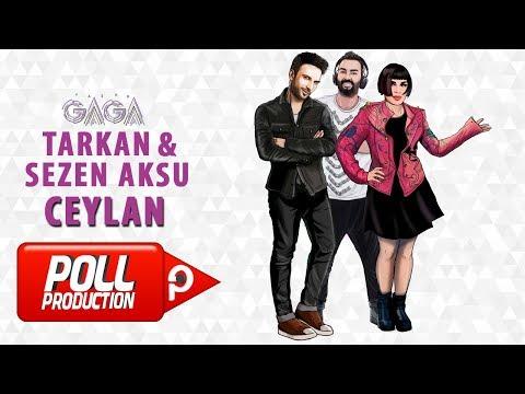 Yaşar Gaga Ft. Tarkan, Sezen Aksu - Ceylan - ( Official Audio ) letöltés