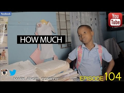 Mark Angel Comedy - How Much (Episode 104)