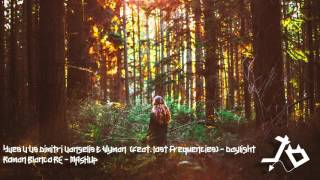Yves V Vs Dimitri, Vangelis & Wyman (feat. Lost Frequencies)   Daylight (Roman Blanco RE MASHUP)
