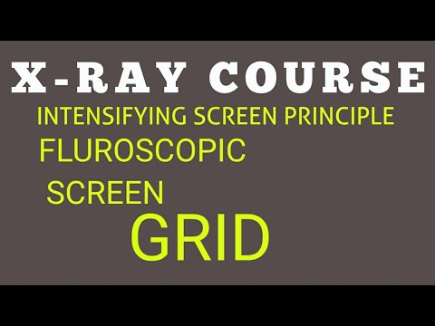 X-RAY COURSE | LESSON 19| INTENSIFYING SCREEN PRICIPLE ...