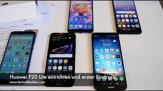Huawei P20 Lite einrichten und erster Eindruck