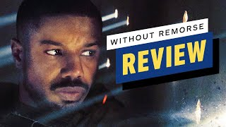 Tom Clancy's Without Remorse Review - Michael B. Jordan, Guy Pearce, Jamie Bell by IGN