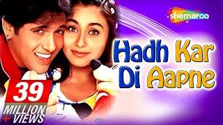 Hadh Kardi Aapne {HD}  Govinda  Rani Mukerji  Johnny Lever  Hindi Full Comedy Movie
