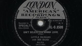 Little Richard 'Can't Believe You Wanna Leave' 1957 78 rpm