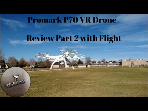 Promark P70 VR Drone  – Review Part 2 with Flight