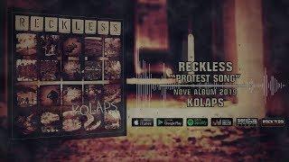 Video R E C K L E S S - Protest Song