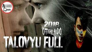 TALOVYU FULL (OFFICIAL AUDIO 2018) DJ DEON