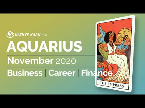 , title : 'AQUARIUS NOVEMBER 2020 🍀 BUSINESS CAREER FINANCE MONEY WEALTH 💫 🌈MONTHLY TAROT HOROSCOPE READING'