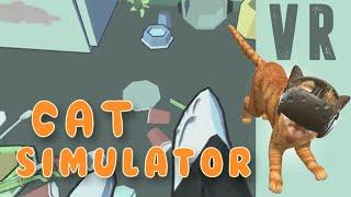 HTC Vive VR: Catlateral Damage - Cat Simulator VR