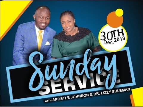 Sunday Service 30th Dec. 2018, LIVE with Apostle Johnson Suleman