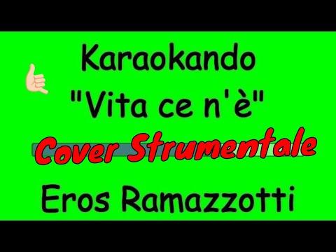 Karaoke Italiano - Vita ce n'è - Eros Ramazzotti (Testo)