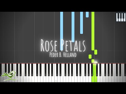 Rose Petals - Peder B. Helland [Piano Tutorial with Synthesia]