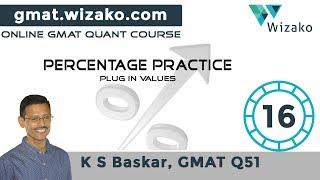 GMAT Percentage Practice #16   Plugging in Values   GMAT Math Tutorials #GMATQuant