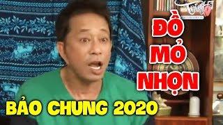 Hài Bảo Chung 2020 Mới Nhất   Đồ Mỏ Nhọn   Hài Hay Mới Nhất 2020