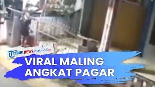 Viral Video Maling Nekat Ambil Pagar Rumah & Langsung Dinaikkan ke Atas Motor, Aksinya Terekam CCTV