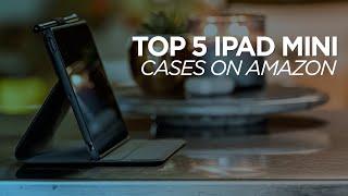 Top 5 IPad Mini Cases - 5th Generation